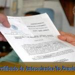 Obtener el Certificado de Antecedentes No Penales es muy fácil – Te decimos cómo