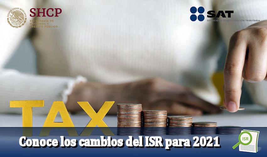 Conoce los cambios del ISR para 2021
