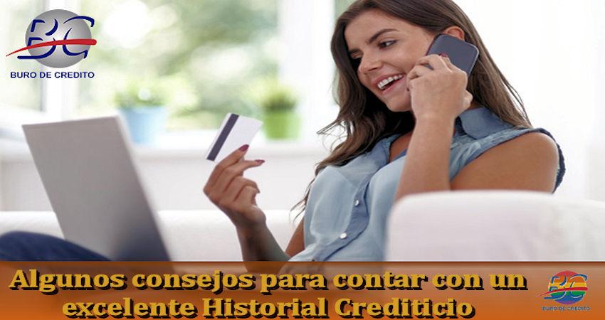 Consejos para contar con un excelente Historial Crediticio