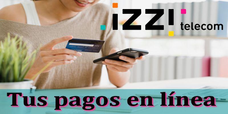 IZZI pagos en línea