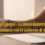 Portal Edomex – La mejor forma de estar en contacto con el Gobierno de tu Estado