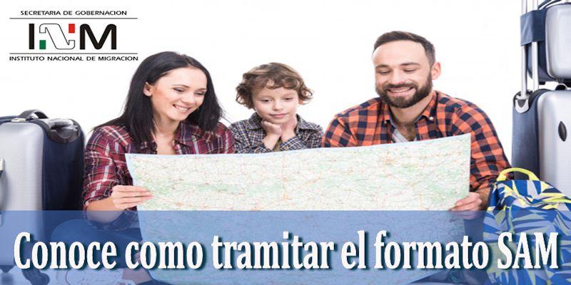 Tramitar el formato SAM -Instituto Nacional de Migración