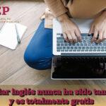 Estudiar inglés nunca ha sido tan fácil y es totalmente gratis con los cursos en linea sep